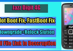 Jazz Digit 4G Unlock All SIM Not Boot Fix And Relock Fix