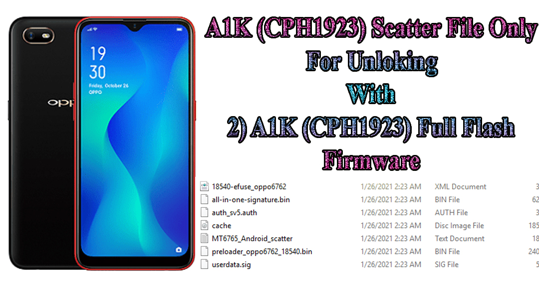 Oppo A1K CPH1923 Scatter File Only For Unlocking Use 2021