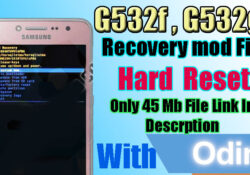 Samsung G532F G532G Hard Reset Not Work Recovery Mode FIX By Odin