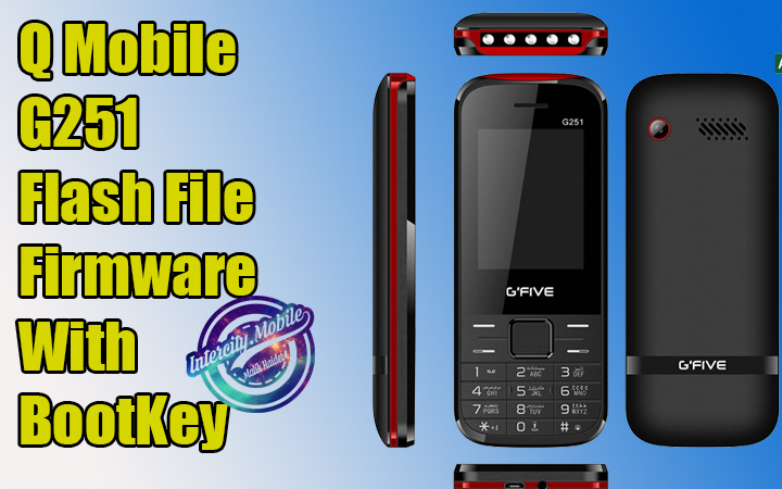 GFive G251 Flash File Firmware With Boot Key Free Download